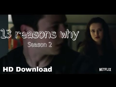 13 reasons why season 2 free download all the episodes in hd 720p with subtitles