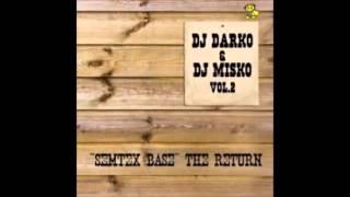 DJ Darko & DJ Misko - Semtex Base