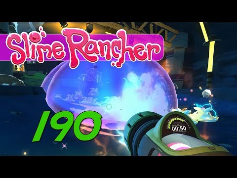 Slime Rancher - Let's Play Ep 190 - SLOOOW DOWN