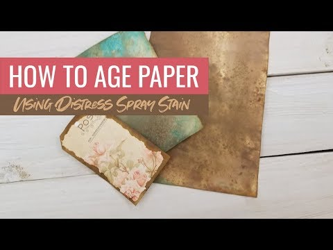 How to Age Paper with Distress Spray Stain