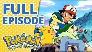 Don't Touch That 'dile [FULL EPISODE] 📺 | Pokémon: The Johto Journeys Episode 1