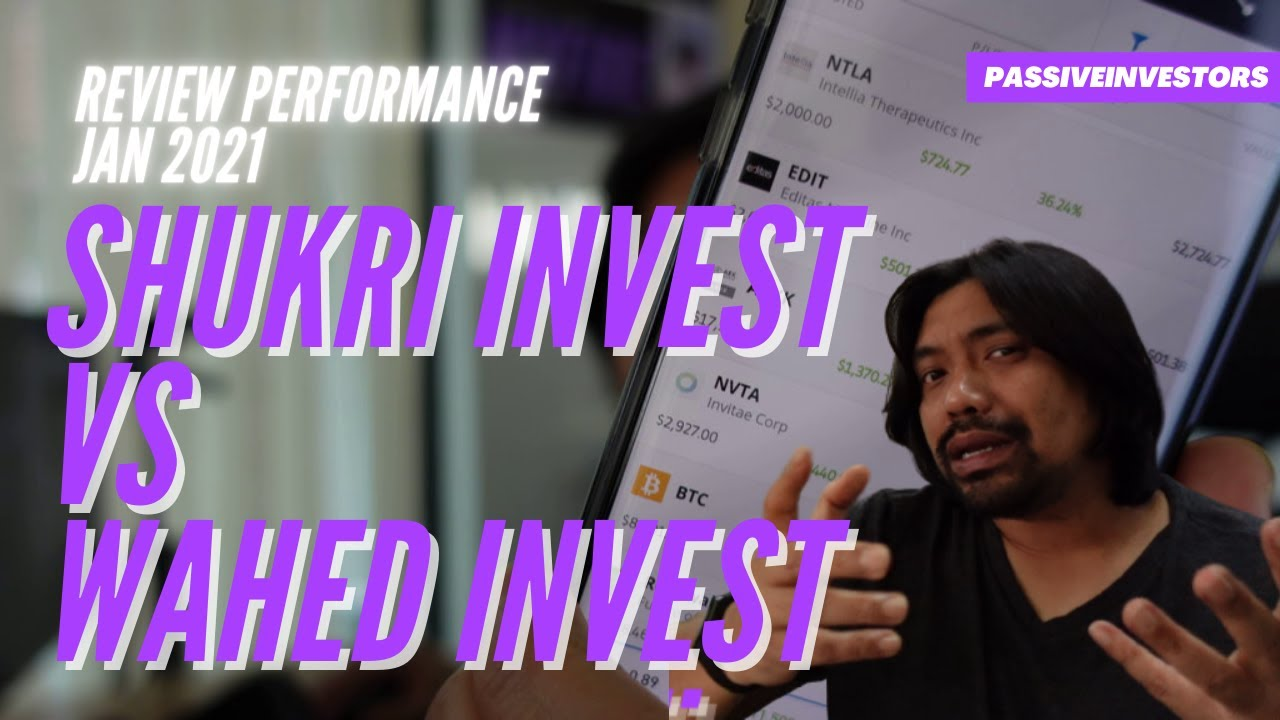 Shukri Invest vs Wahed Invest Performance JAN 2021 Review | Saham Global