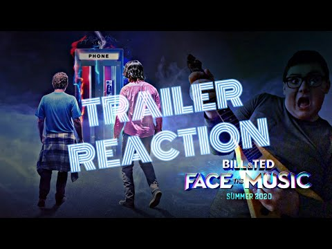 BILL & TED FACE THE MUSIC Official Trailer (REACTION)