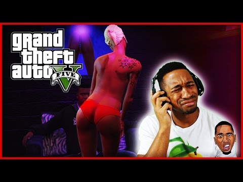 GRAND THEFT AUTO 5 Gameplay: STRIPPERS!!! (GTA V)