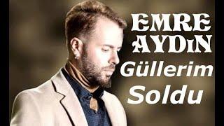 Emre Aydın - 6.Cadde - Güllerim Soldu (2019)