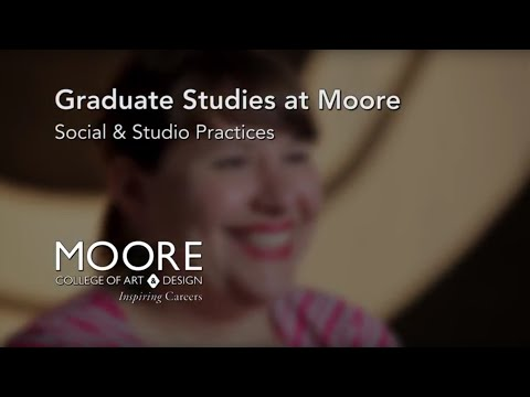 Learn About Moore's Social & Studio Practices Department