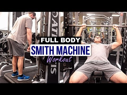 EFFECTIVE FULL BODY SMITH MACHINE WORKOUT