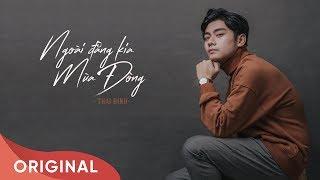 Ngoài Đằng Kia Mùa Đông | Thai Dinh | Official Audio | 2018