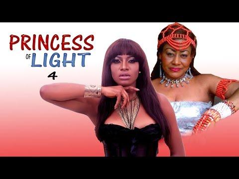 Princess Of Light 4 - Latest Nigerian Nollywood Movie