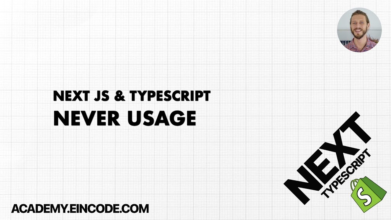 Typescript #21 Never Type | Next JS & Typescript with Shopify Integration (From Course)