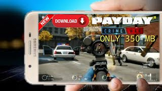 Download pay day crime war in android device