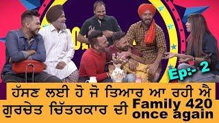 Gurchet Chitarkar | Family 420 Once Again | Episode 2 | Pollywood Masala