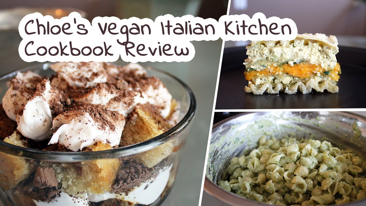 Chloes vegan italian kitchen by chloe coscarelli cookbook review chloes vegan italian kitchen by chloe coscarelli cookbook review by marys test kitchen youtube forumfinder Image collections