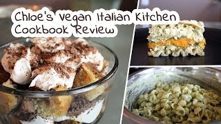 Chloe's Vegan Italian Kitchen By Chloe Coscarelli | Cookbook Review By Mary's Test Kitchen
