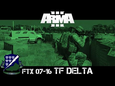 FTX Cycle 07-16 - TF Delta  - ArmA 3 Large Scale Co-op
