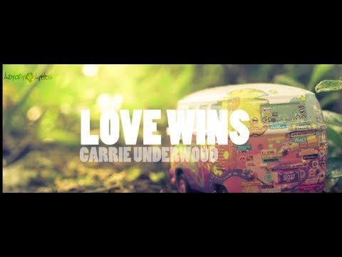 Love Wins - Carrie Underwood - Lyrics