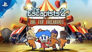 The Escapists 2 - Big Top Breakout Trailer | PS4