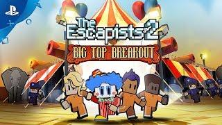 The Escapists 2 - Big Top Breakout Trailer | PS4