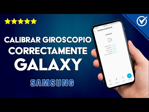 Cómo Calibrar Correctamente el Giroscopio en un Samsung Galaxy