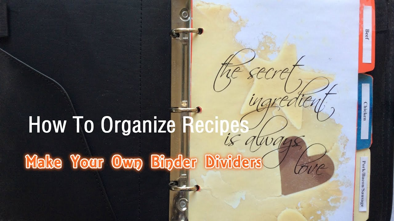 how to organize recipes make your own binder dividers youtube