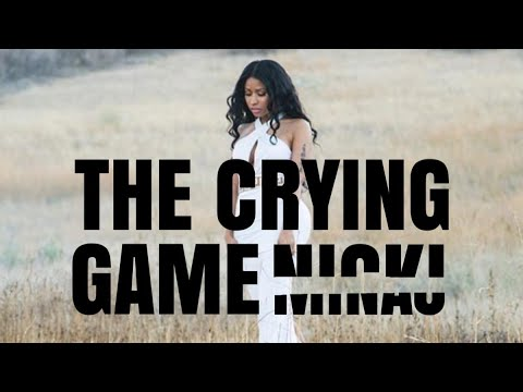 Nicki Minaj  The Crying Game Lyrics