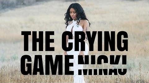 nicki minaj  the crying game lyrics