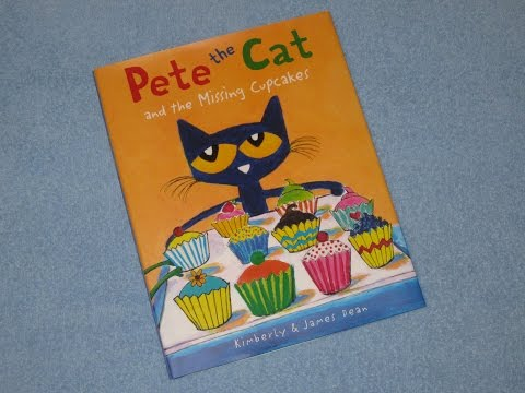 Pete The Cat and the Missing Cupcakes Children's Read Aloud Story Book For Kids By James Dean