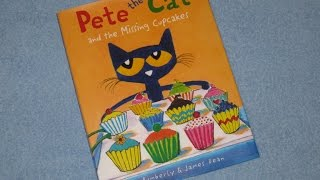 pete the cat and the missing cupcakes childrens read aloud story book for kids by james dean