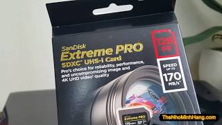 THẺ NHỚ 128GB SDXC SANDISK EXTREME PRO CLASS 10 170MB/S U3 V30 4K