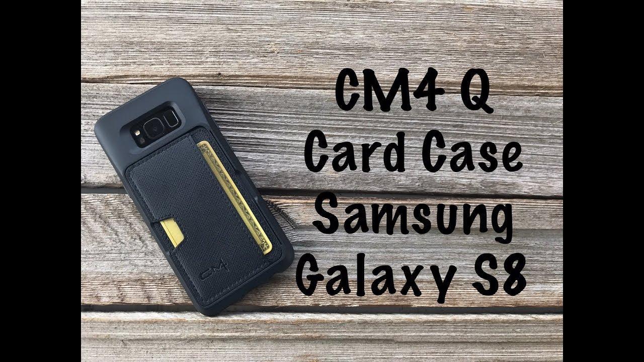 new york a2e04 0ef1f CM4 Q Card Galaxy S8 case review