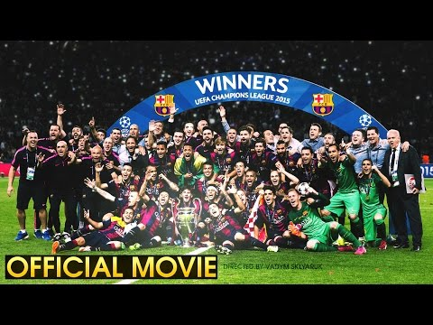 FC Barcelona - The Road to Berlin - ft. Mad Max OST 2015 | HD