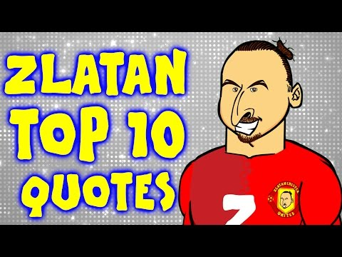 ZLATAN's TOP 10 QUOTES! (Parody Ibrahimovic Funny Lines, Best Bits And Top Moments)