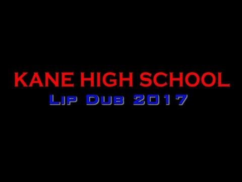 Kane Area High School Lip Dub 2017