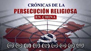 Documental cristiano | Crónicas de la persecución religiosa en China