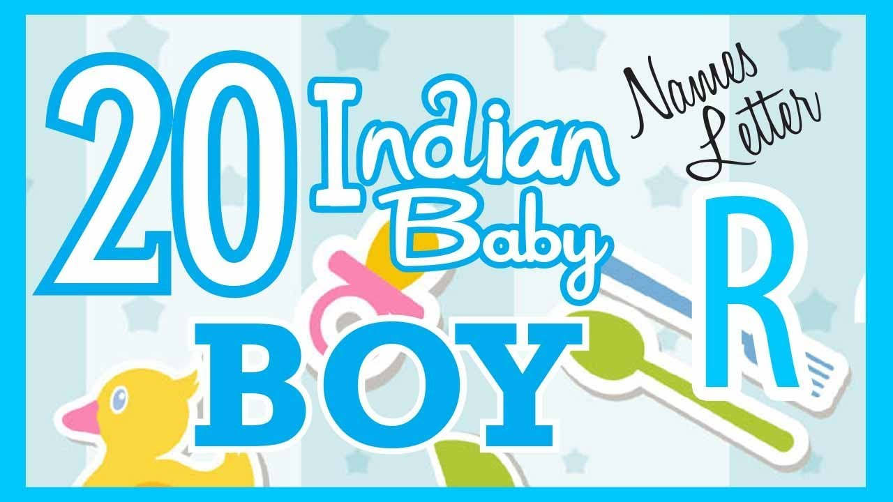 4c0f4d5c1d7 20 Indian Baby Boy Name Start with R
