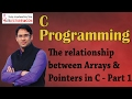 C programming 17 Relationship between Arrays and Pointers in C