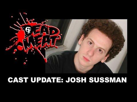 Dead Meat Cast Update: Josh Sussman