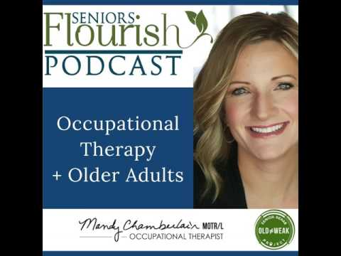 Focusing on Occupation in Occupational Therapy w/ Sarah Stromsdorfer OT