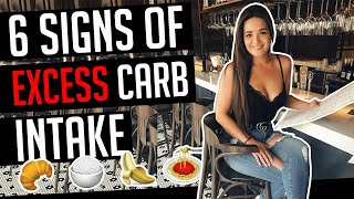 6 SIGNS OF EXCESS CARB INTAKE │ Gauge Girl Training