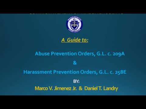 Massachusetts General Laws - 209A Abuse Protection & 258E Harassment Prevention Orders