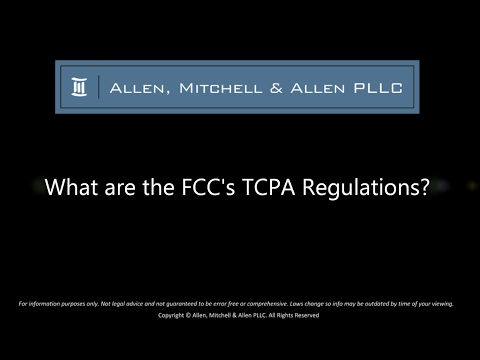 What are the FCC's TCPA Regulations?