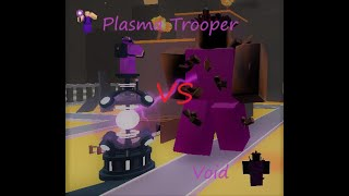 Tower Battles Plasma Trooper Vs Void By Senpai And Phaser