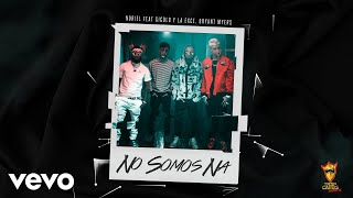 Trap Capos, Noriel - No Somos Ná (Audio) ft. Gigolo y La Ex...