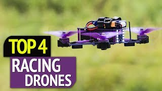 TOP 4: Best Racing Drones 2019