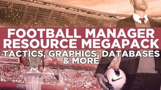 Football Manager Resources Megapack Download | Football Manager 2013