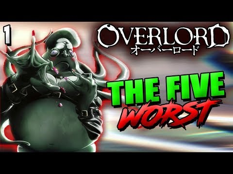 The Five Worst In Overlord – Nazarick's Worst & Most Evi