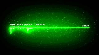 Cosmic Gate - Fire Wire (Rank 1 Remix)
