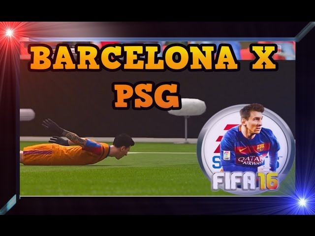 Fifa 16 Xbox One Modo Coop Temporadas 2x2 Online Gameplay Pt Br #3 Barcelona X Psg