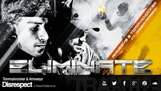 Tommyknocker & Amnesys - Disrespect (Traxtorm Records - TRAX 0124)
