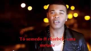 T Semedo Ft Charbel cara metade kizomba songs.mp3